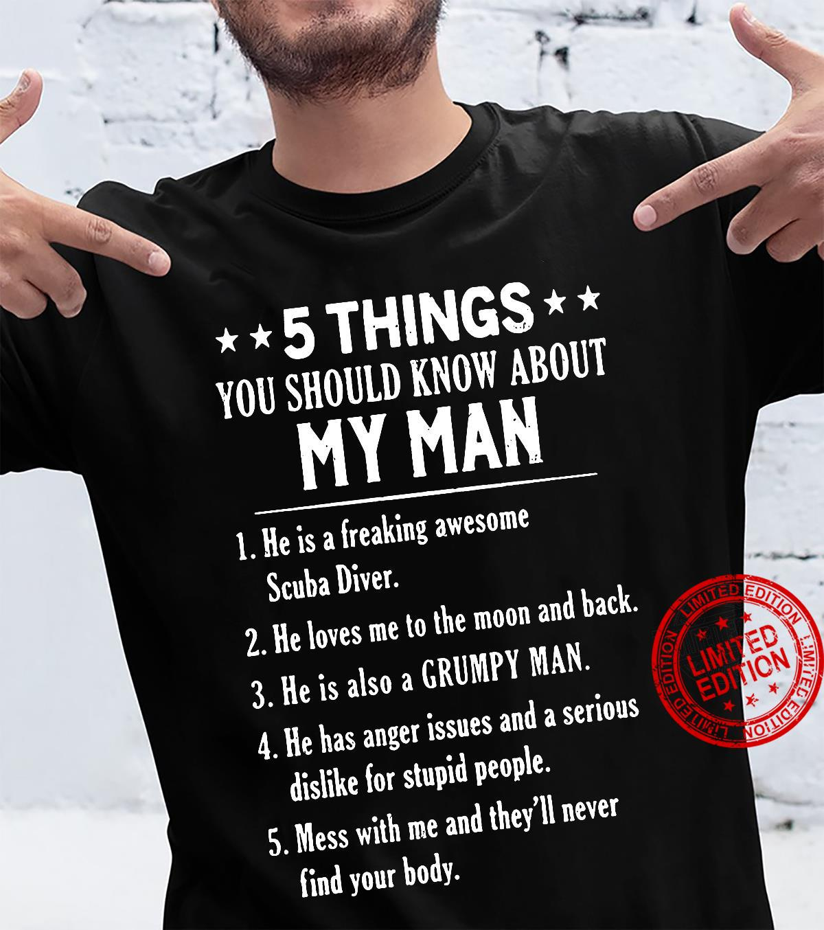 5 Things You Should Know About My Man shirt