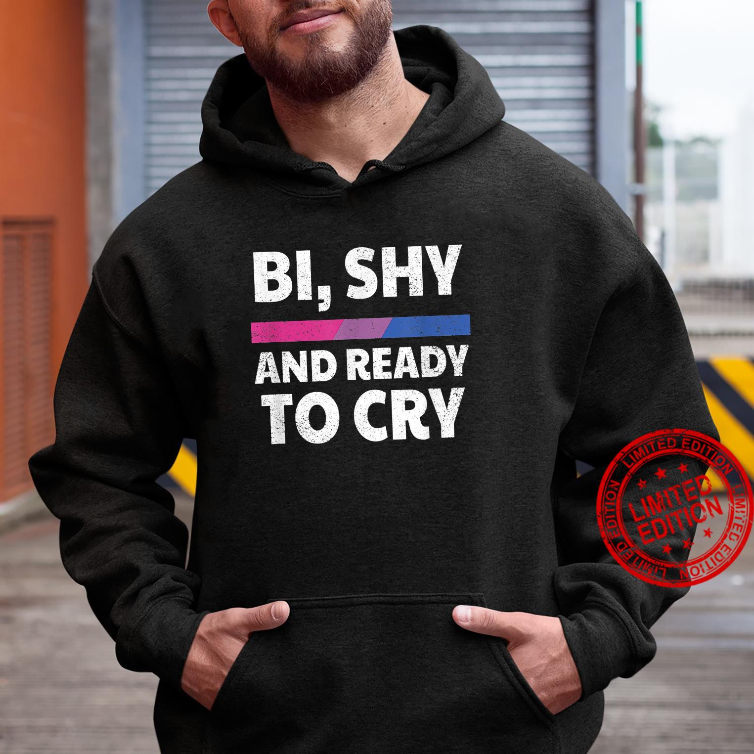 Bisexual Pride Bi, Shy And Ready To Cry Shirt hoodie