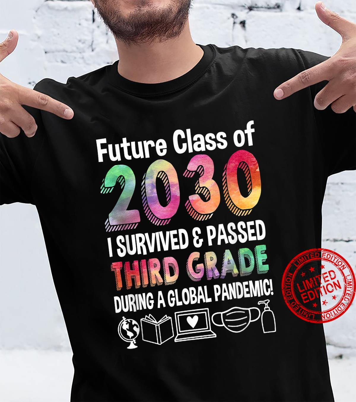 Future Class Of 2030 I Survived & Passed Third Grade Shirt