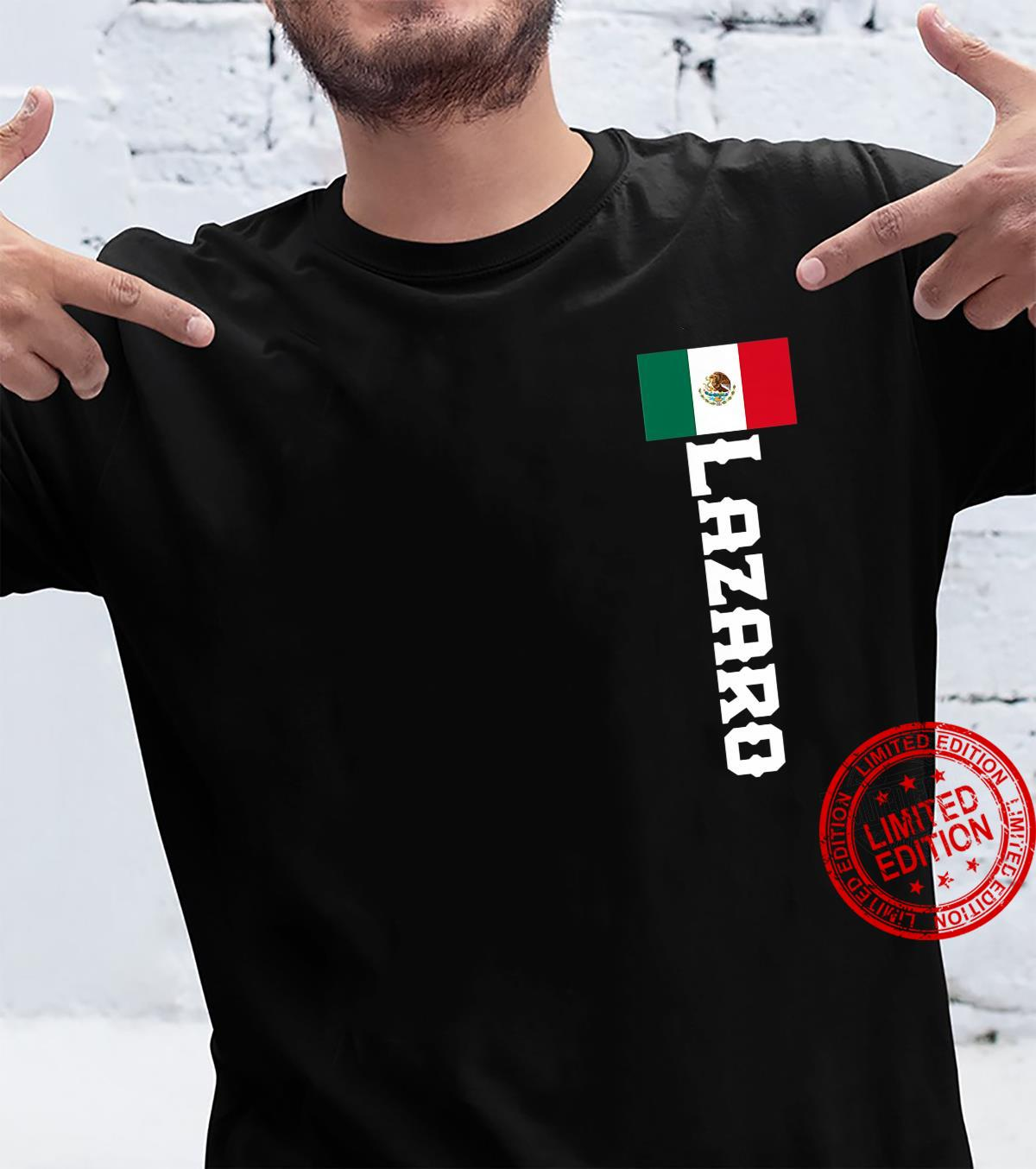 Lazaro Last Name, Mexican, And Shirt