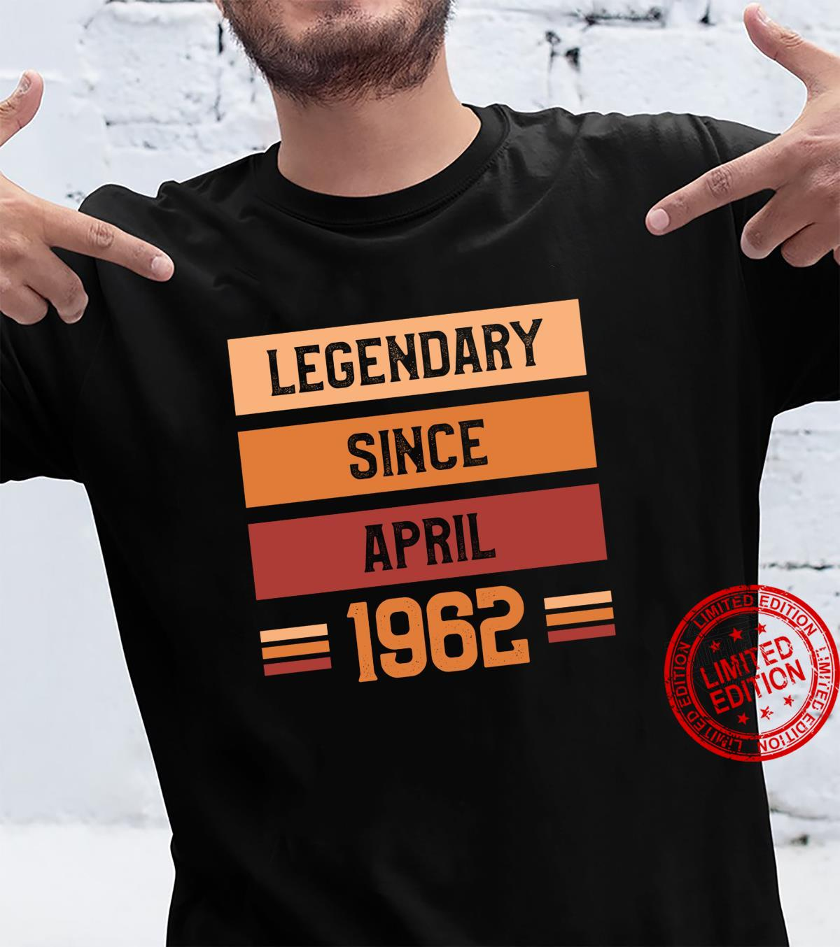Legendary Since April 1962 Birthday Quote For 59 Years Old Shirt