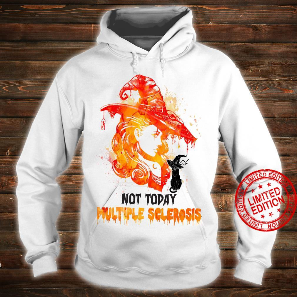 Not Today Multiple Sclerosis Shirt hoodie