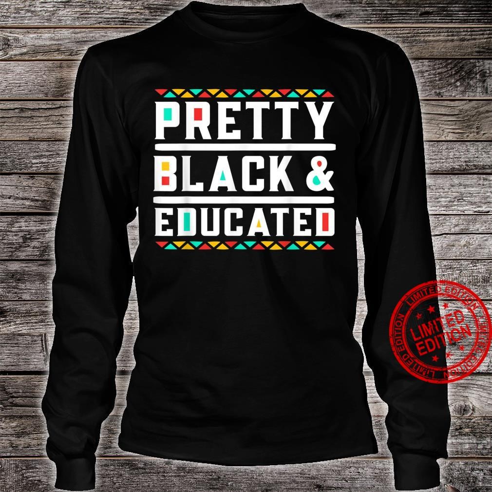 Pretty Black And Educated for African American Shirt long sleeved