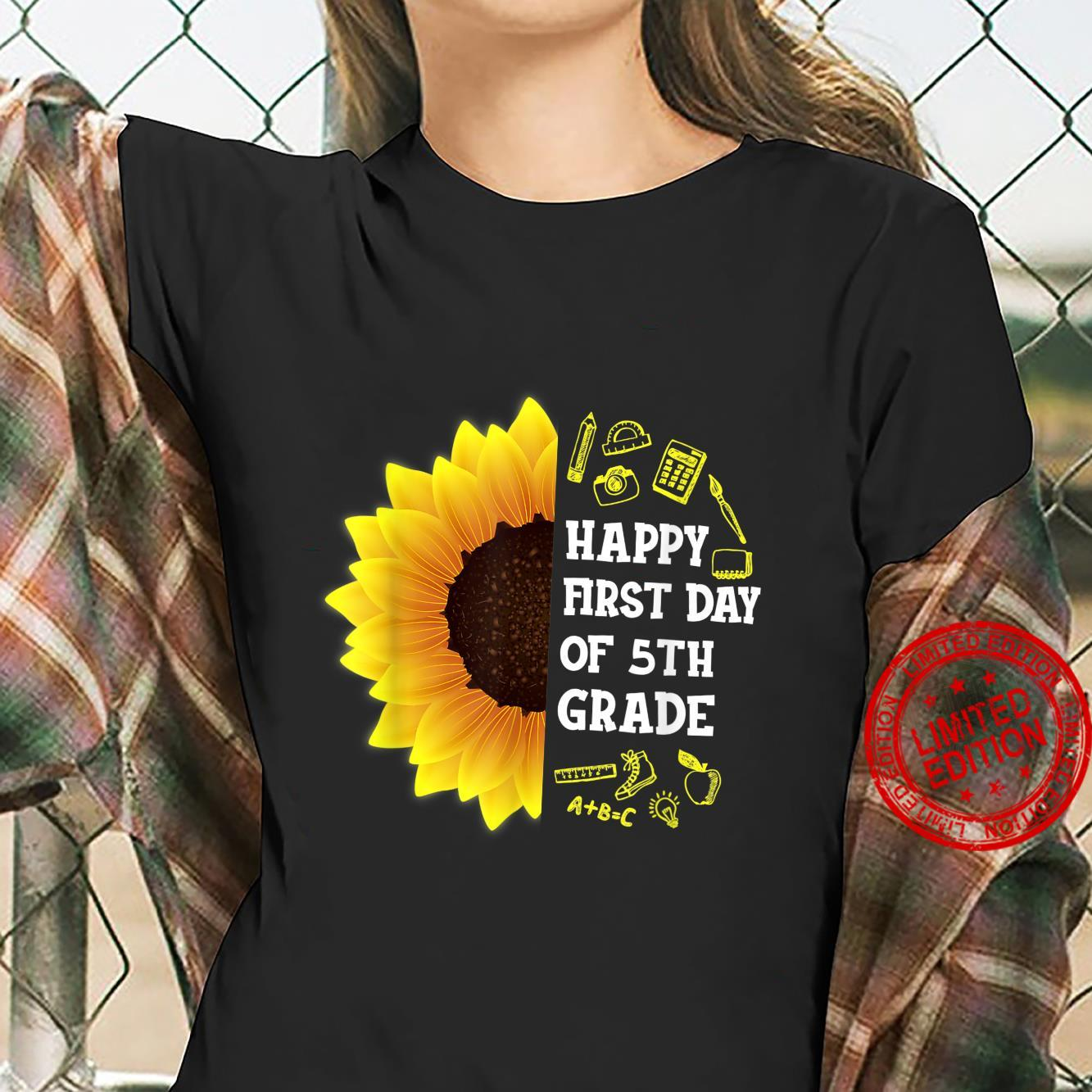 Sunflower Happy First Day Of 5th Grade Back To School Shirt ladies tee