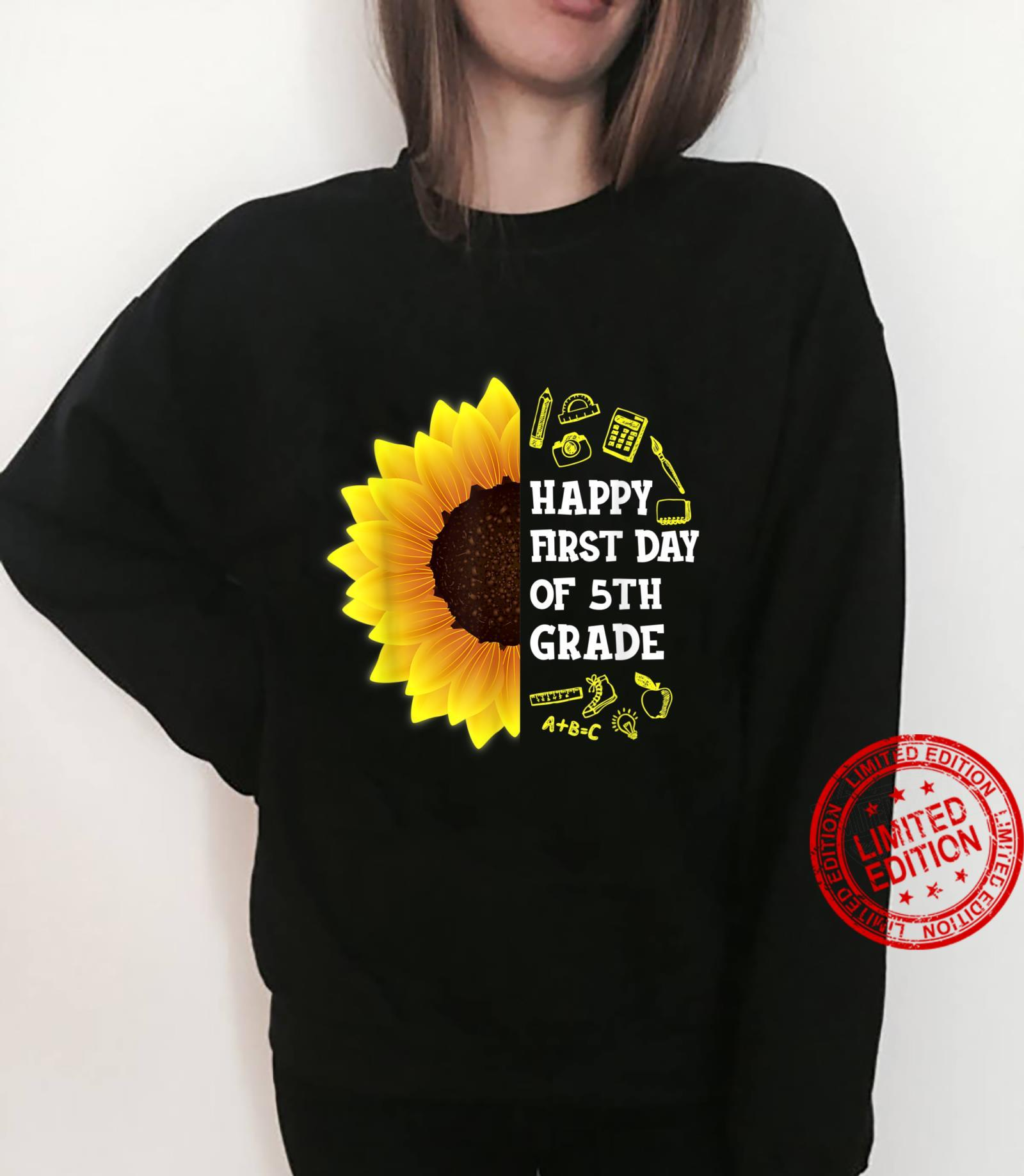Sunflower Happy First Day Of 5th Grade Back To School Shirt sweater