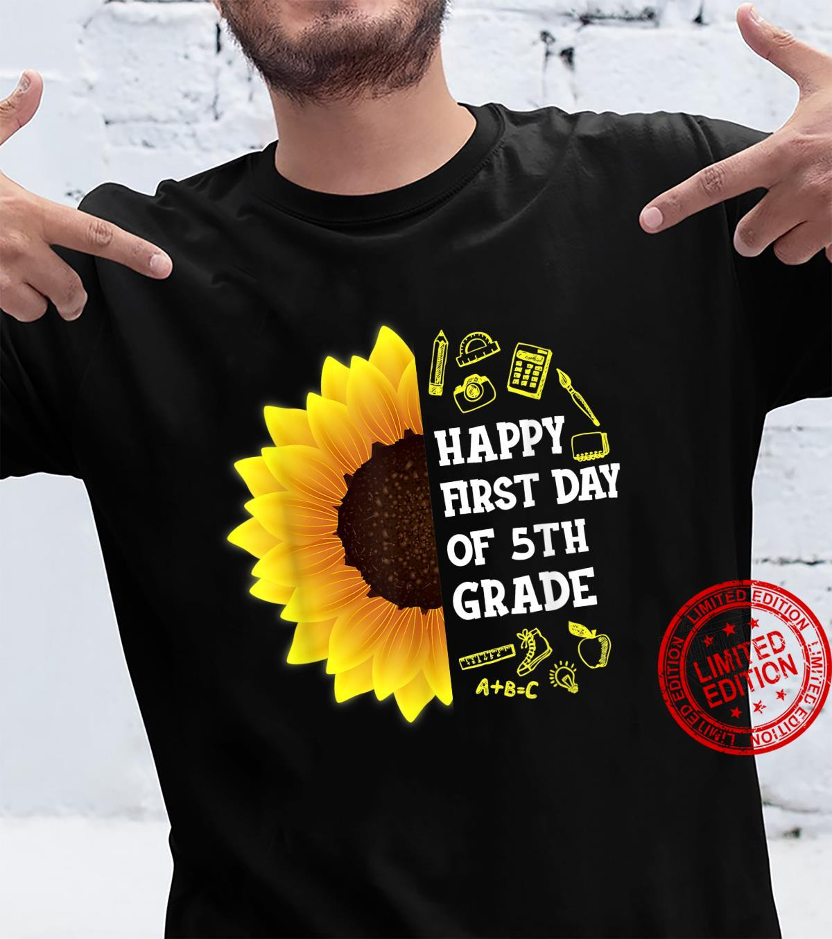 Sunflower Happy First Day Of 5th Grade Back To School Shirt