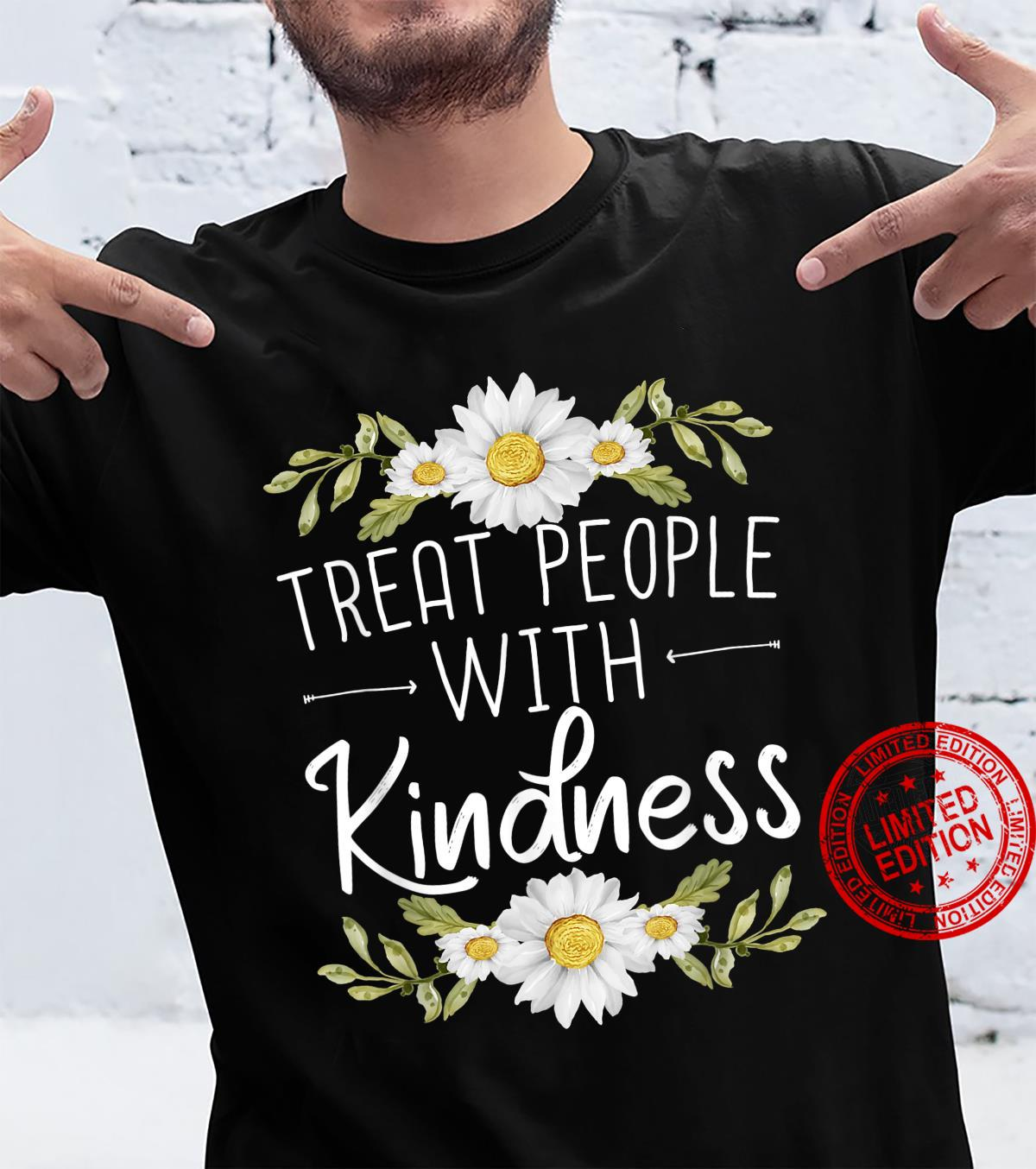 Treat People With Kindness for a Be Kinds Shirt