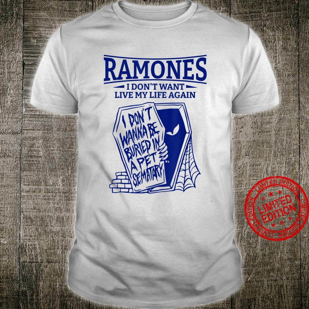 Vintage Ramone Don't Want Live My Life Shirt