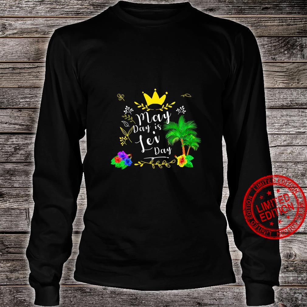 Womens May Day is Lei Day Aloha Hawaii Hawaiian Shirt long sleeved