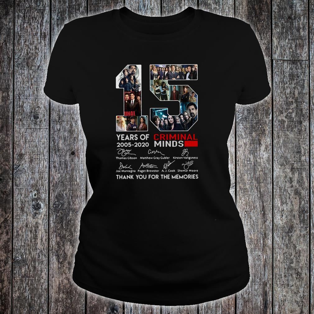 15 years old Criminal Minds 2005-2020 anniversary shirt ladies tee