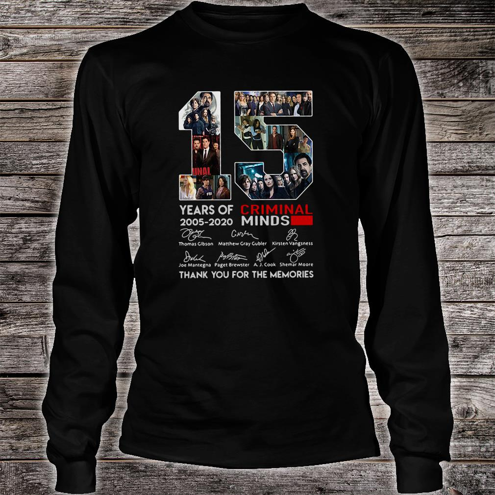 15 years old Criminal Minds 2005-2020 anniversary shirt long sleeved
