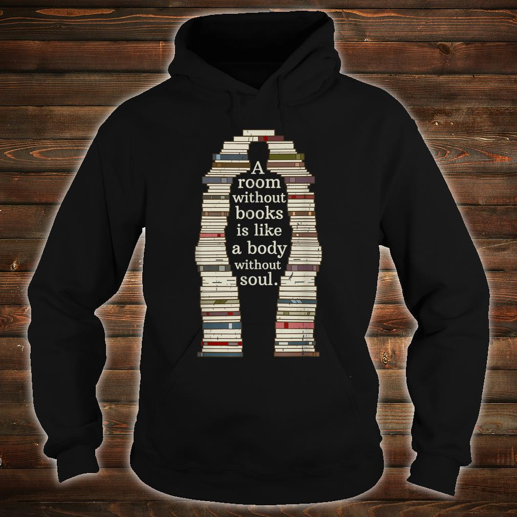 A Room With Soul Book Reading Enthusiast Design Shirt hoodie