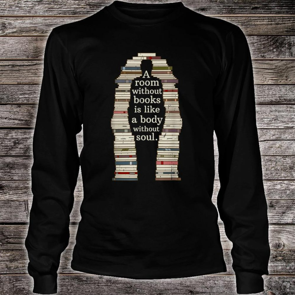 A Room With Soul Book Reading Enthusiast Design Shirt long sleeved