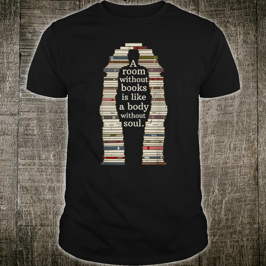 A Room With Soul Book Reading Enthusiast Design Shirt