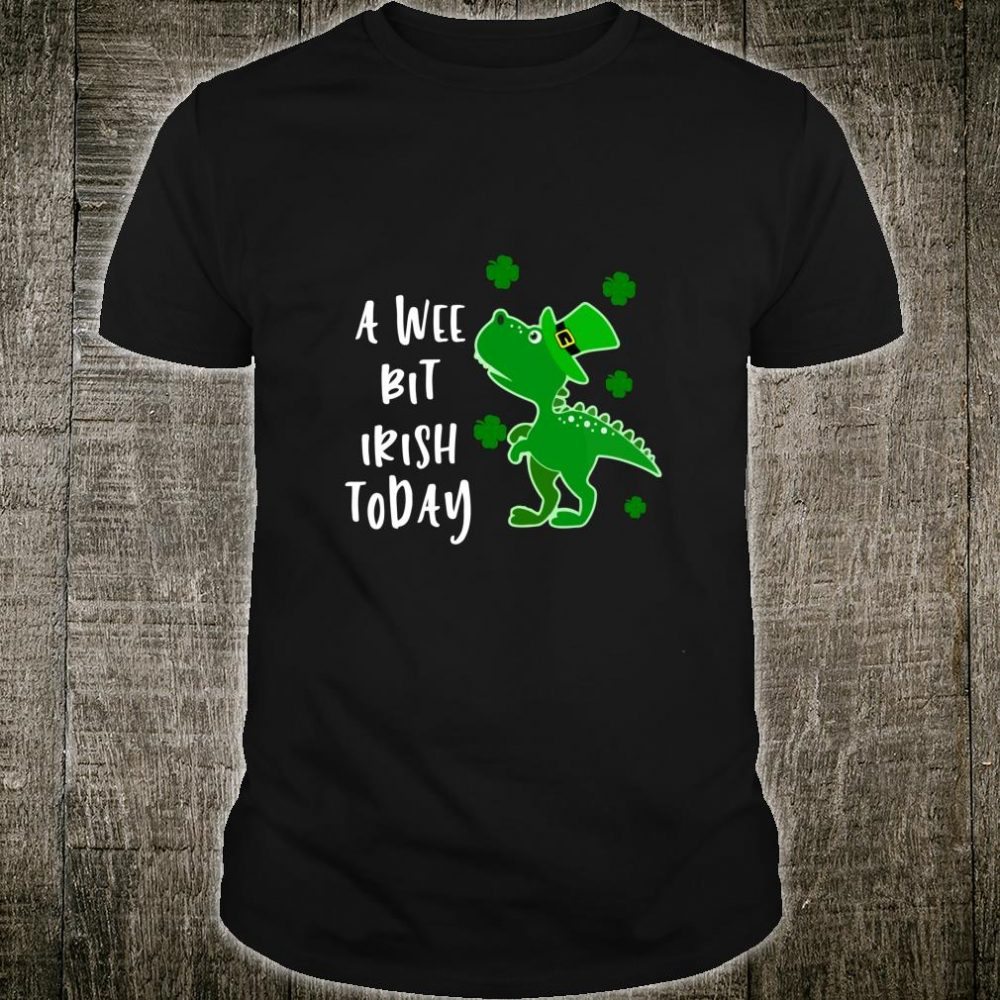A Wee Bit Irish Today Green Dinosaur St. Patrick's Day Shirt