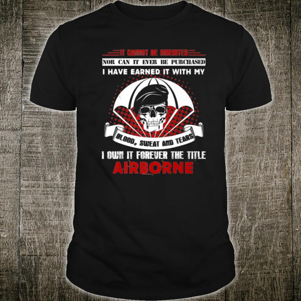 Airborne Forever The Title Shirt