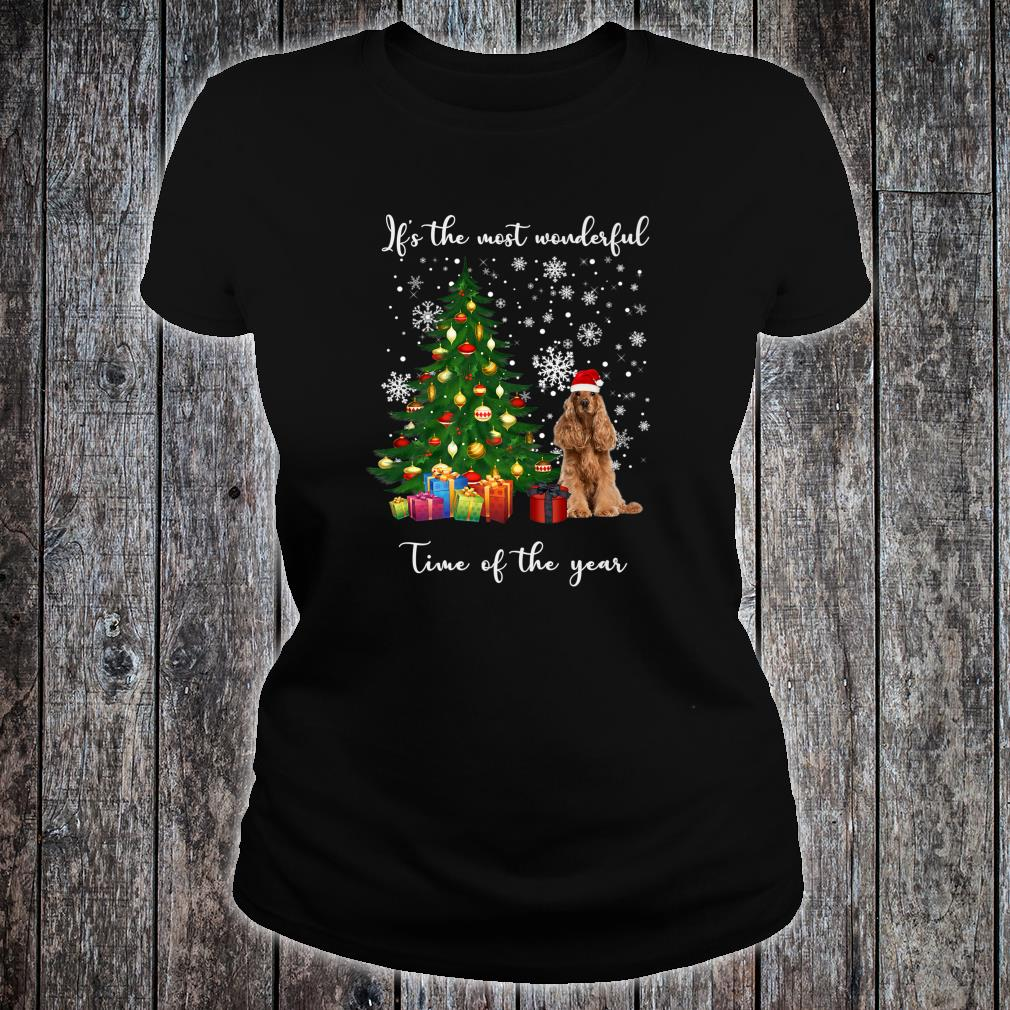 American Cocker Spaniel Dog It's The Most Wonderful Time Of Shirt ladies tee