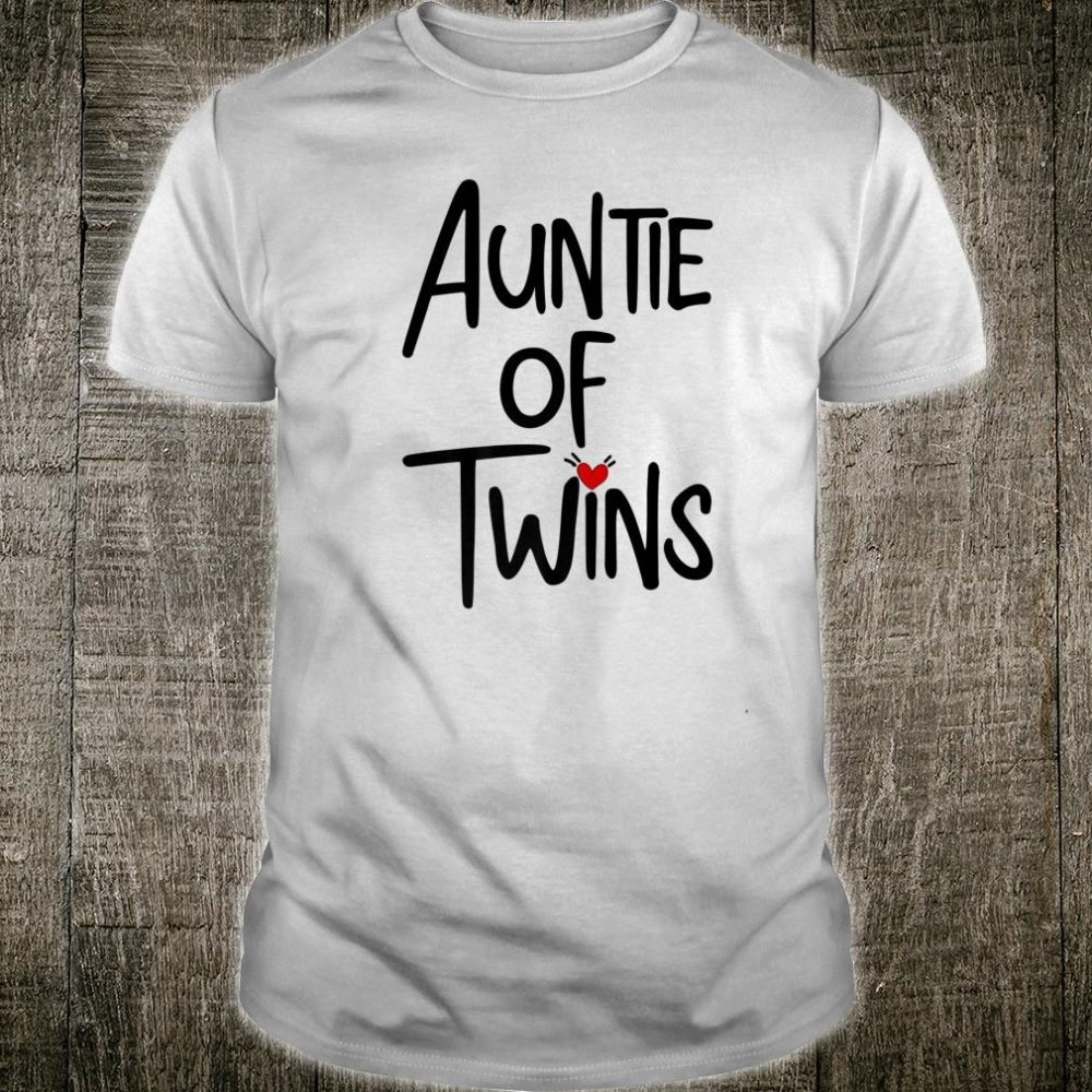 Auntie of Twins Shirt
