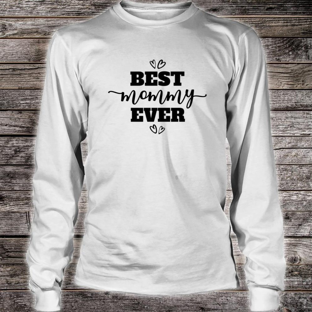 Best Mommy Ever in Black Script ACV011a Shirt long sleeved