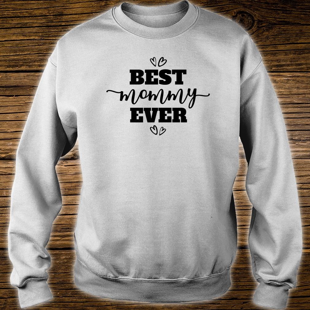 Best Mommy Ever in Black Script ACV011a Shirt sweater
