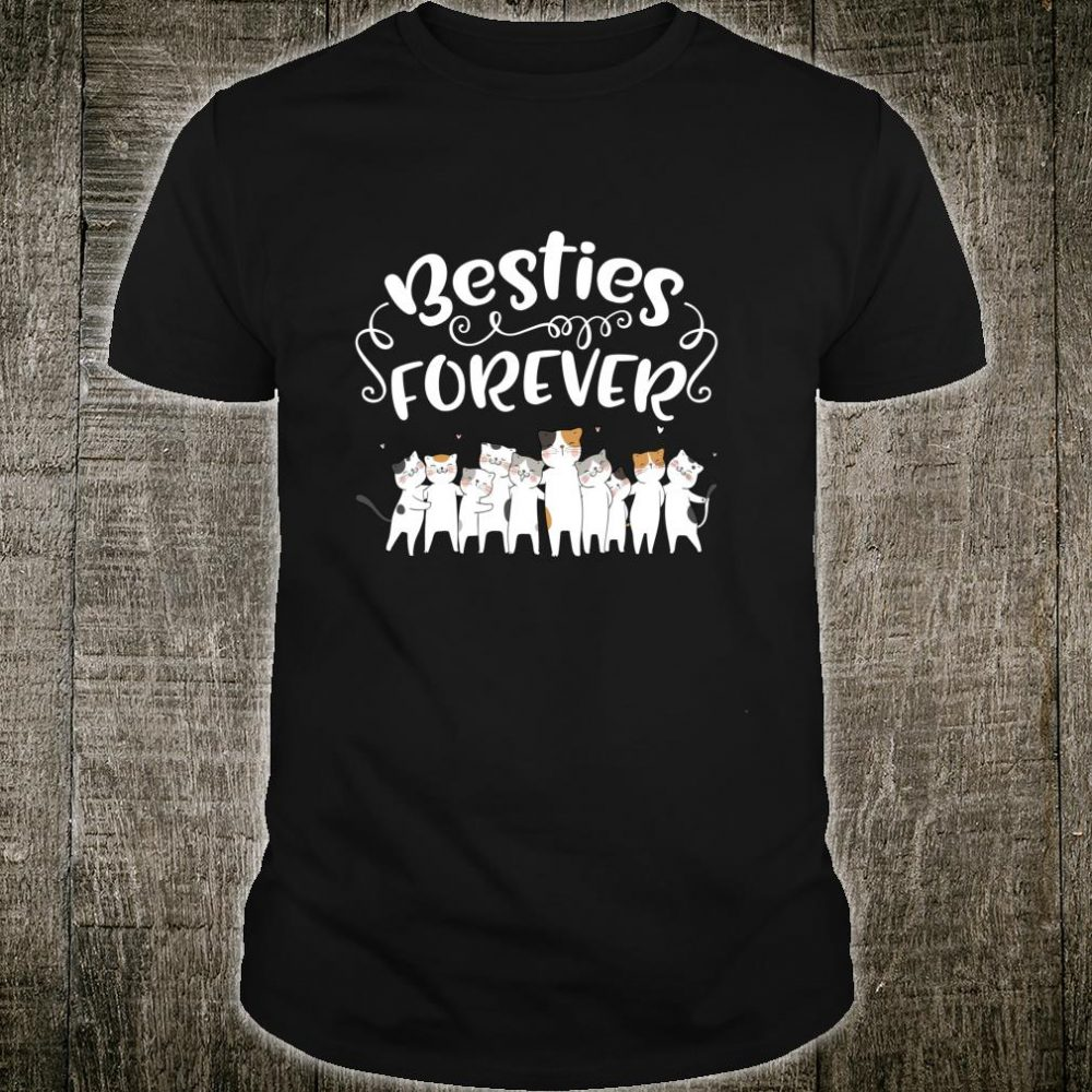 Besties Forever Cute Cats Matchings and Girls Shirt