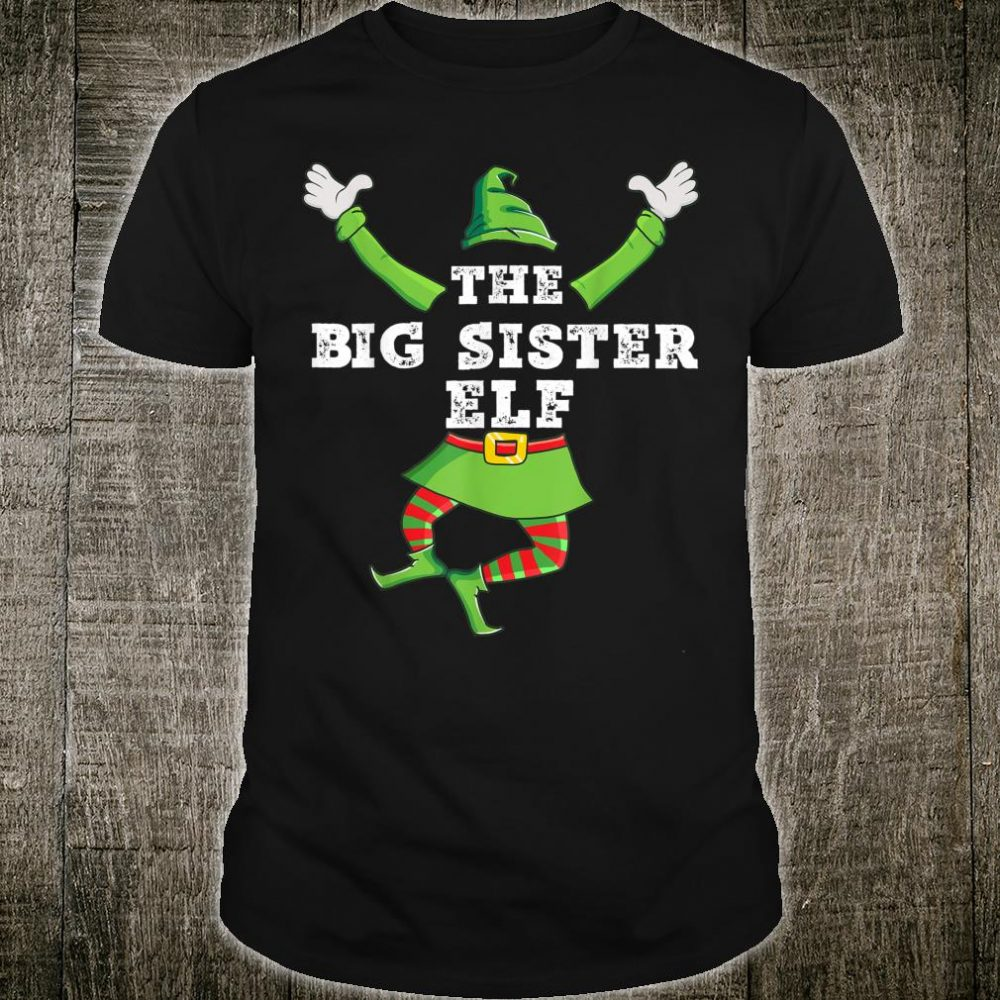 Big Sister Elf Matching Family Group Christmas Party Pajama Shirt