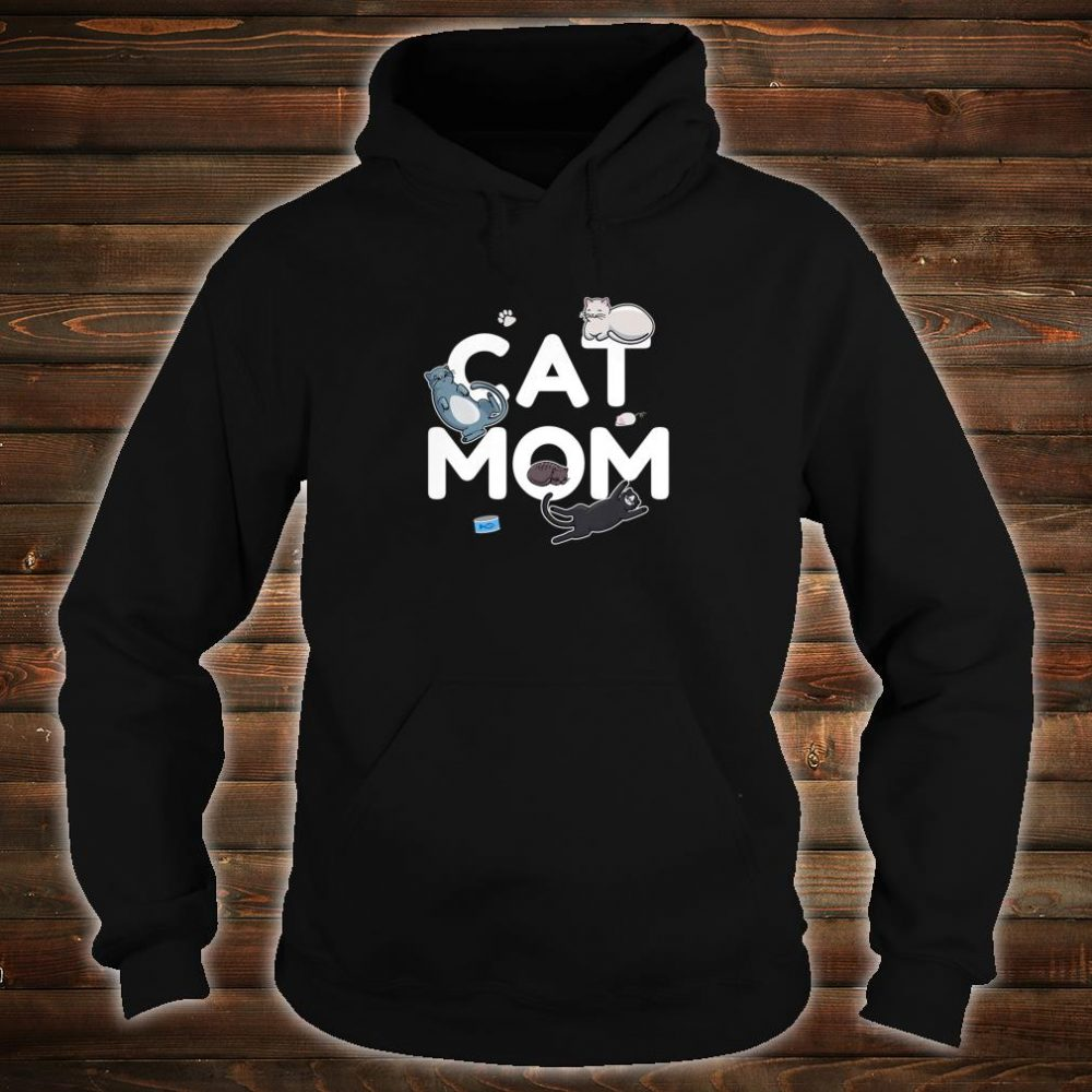 Cat Mom Cute Kittens for Pet Owners and Animal Shirt hoodie