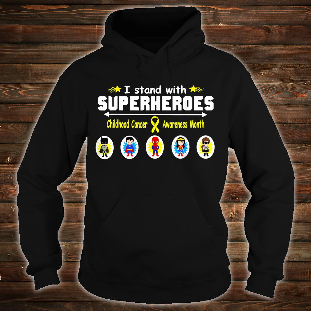 Childhood Cancer Awareness I Stand with Superheroes Shirt hoodie