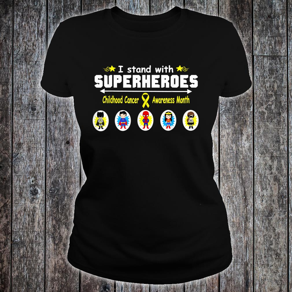 Childhood Cancer Awareness I Stand with Superheroes Shirt ladies tee