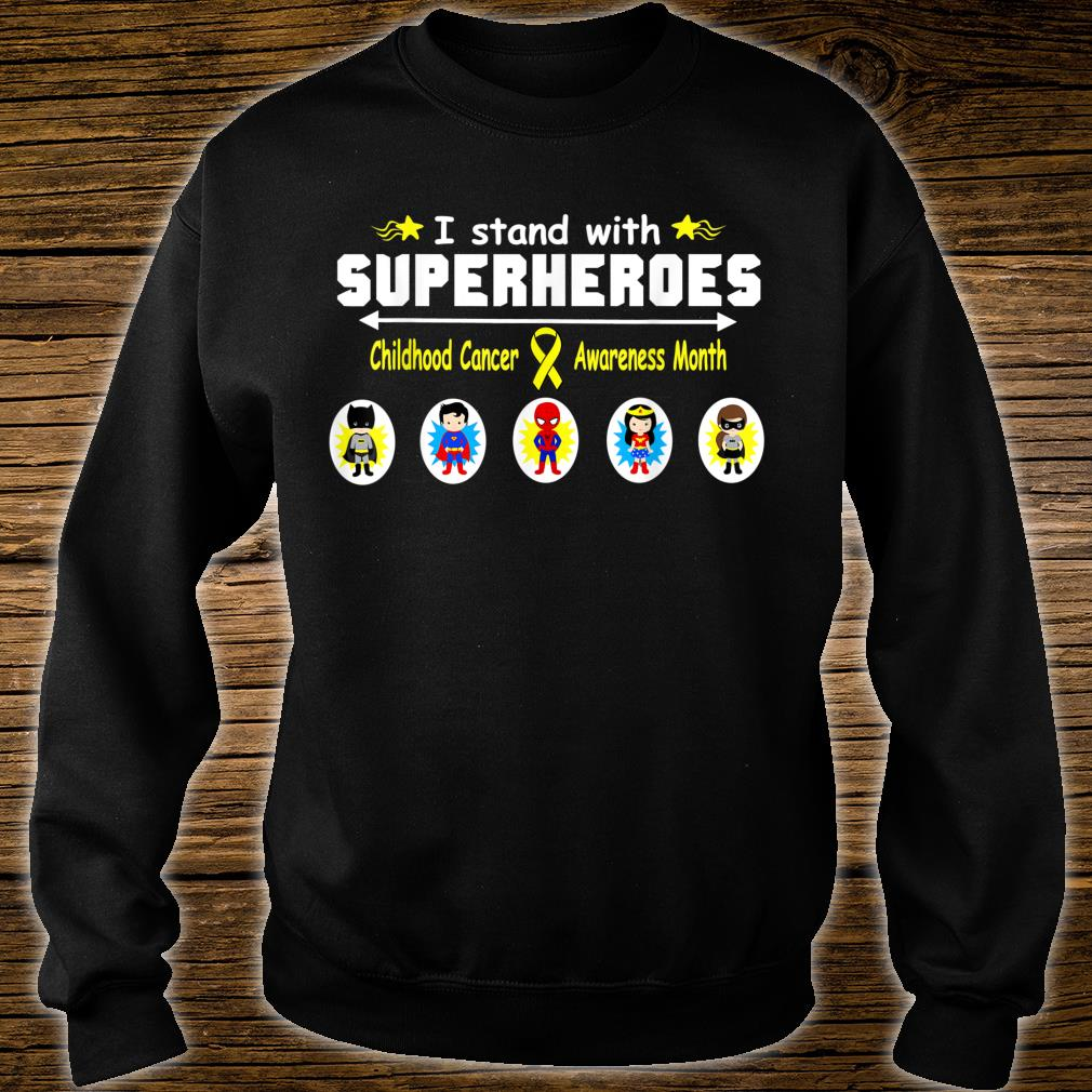 Childhood Cancer Awareness I Stand with Superheroes Shirt sweater
