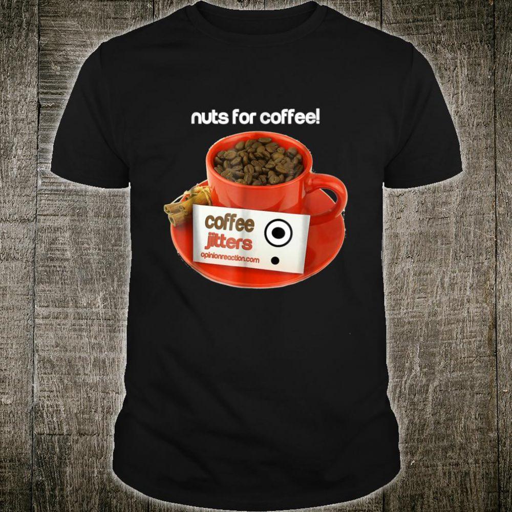 Coffee Jitters 2 Shirt