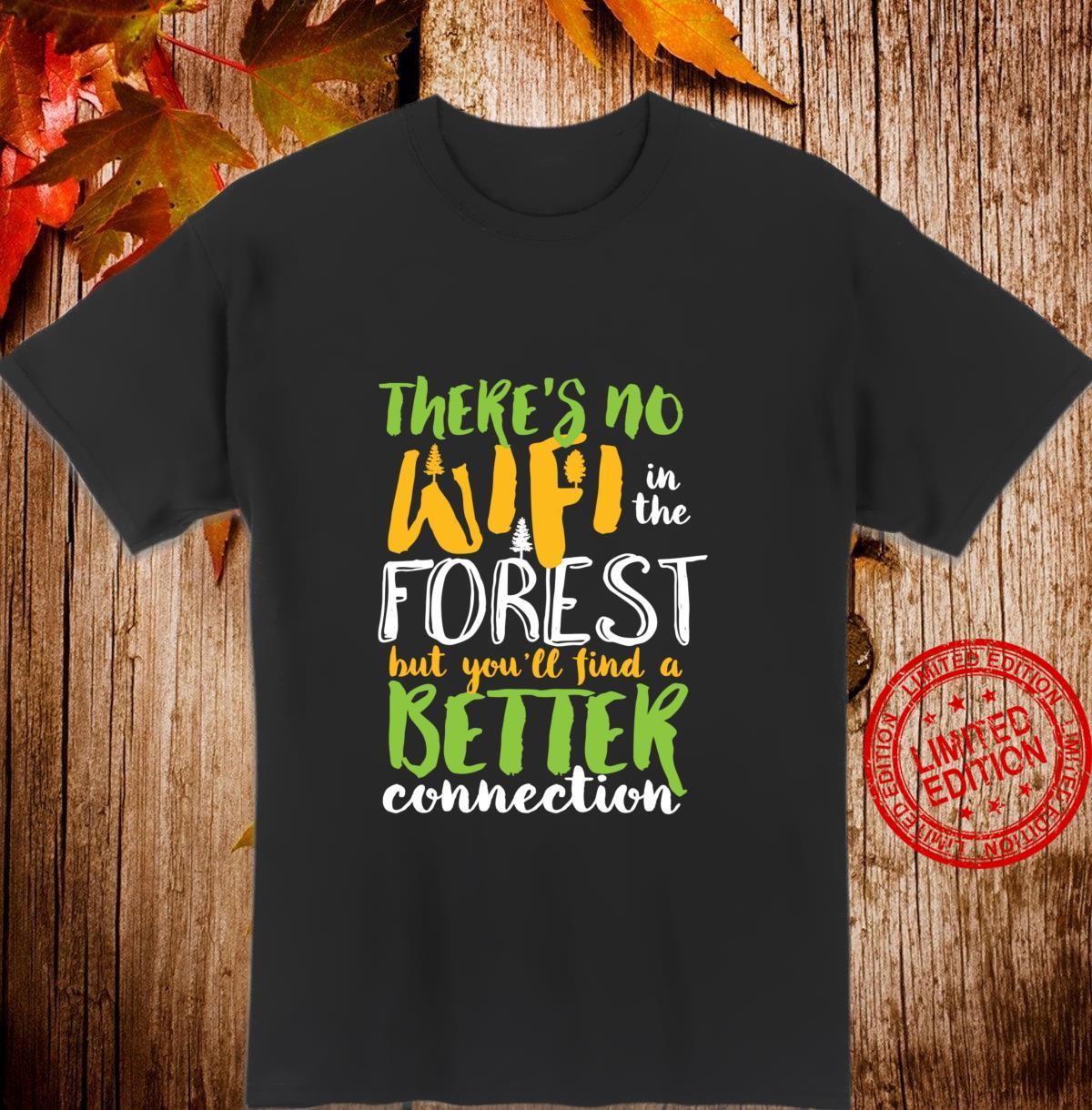 Connect With Nature Inspirational Quote Hiking In The Forest Shirt