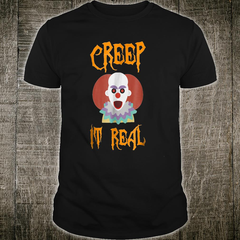 Halloween Clown.Creep It Real Clown Happy Halloween Shirt