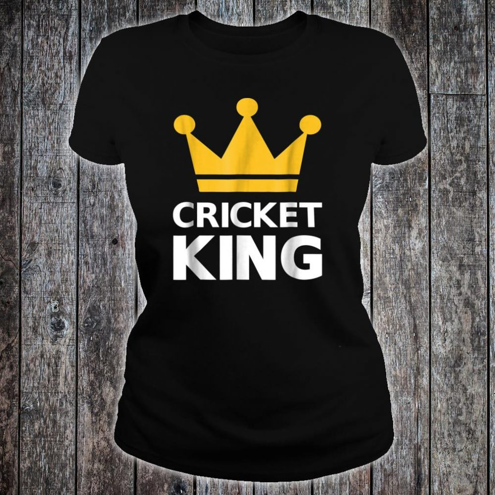 Cricket king Shirt ladies tee