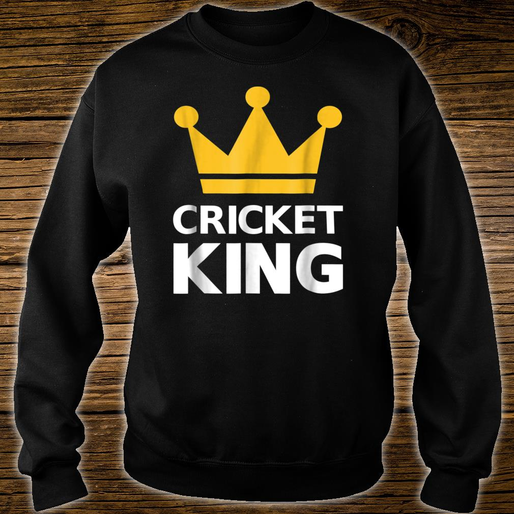 Cricket king Shirt sweater