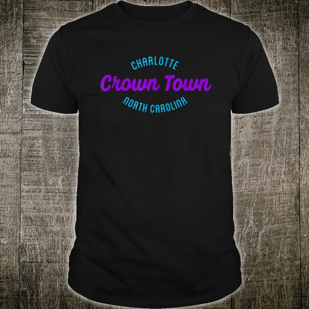 Crown Town Charlotte 704 Love Shirt