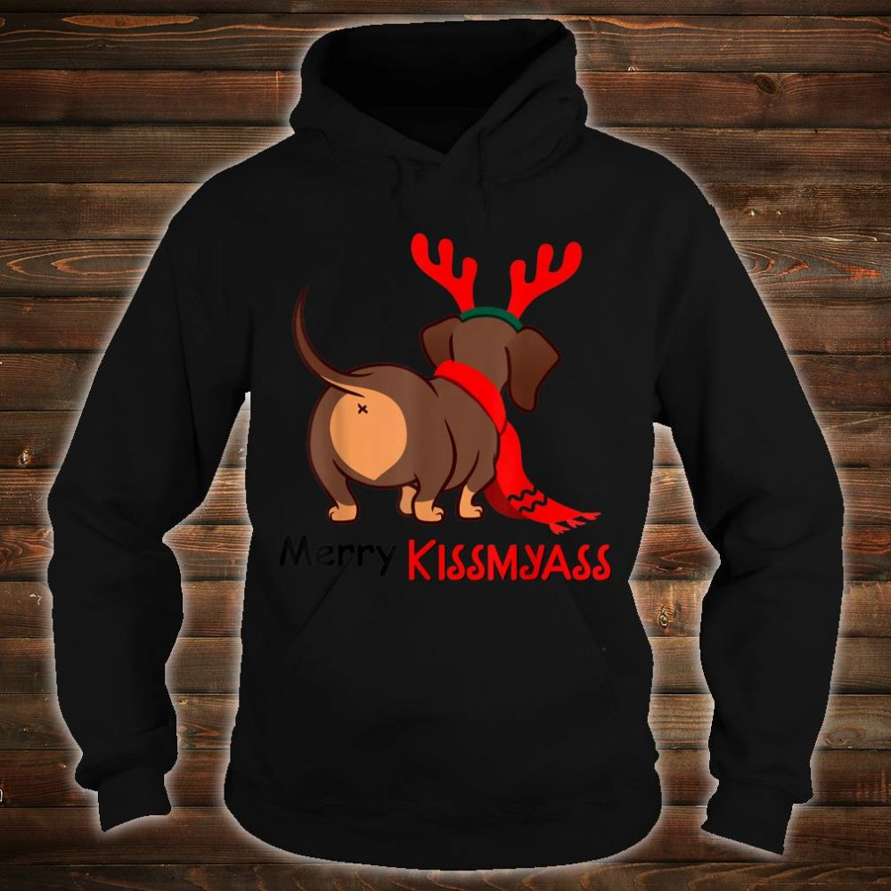 Dachshund Merry Kissmyass Xmas Christmas Shirt hoodie