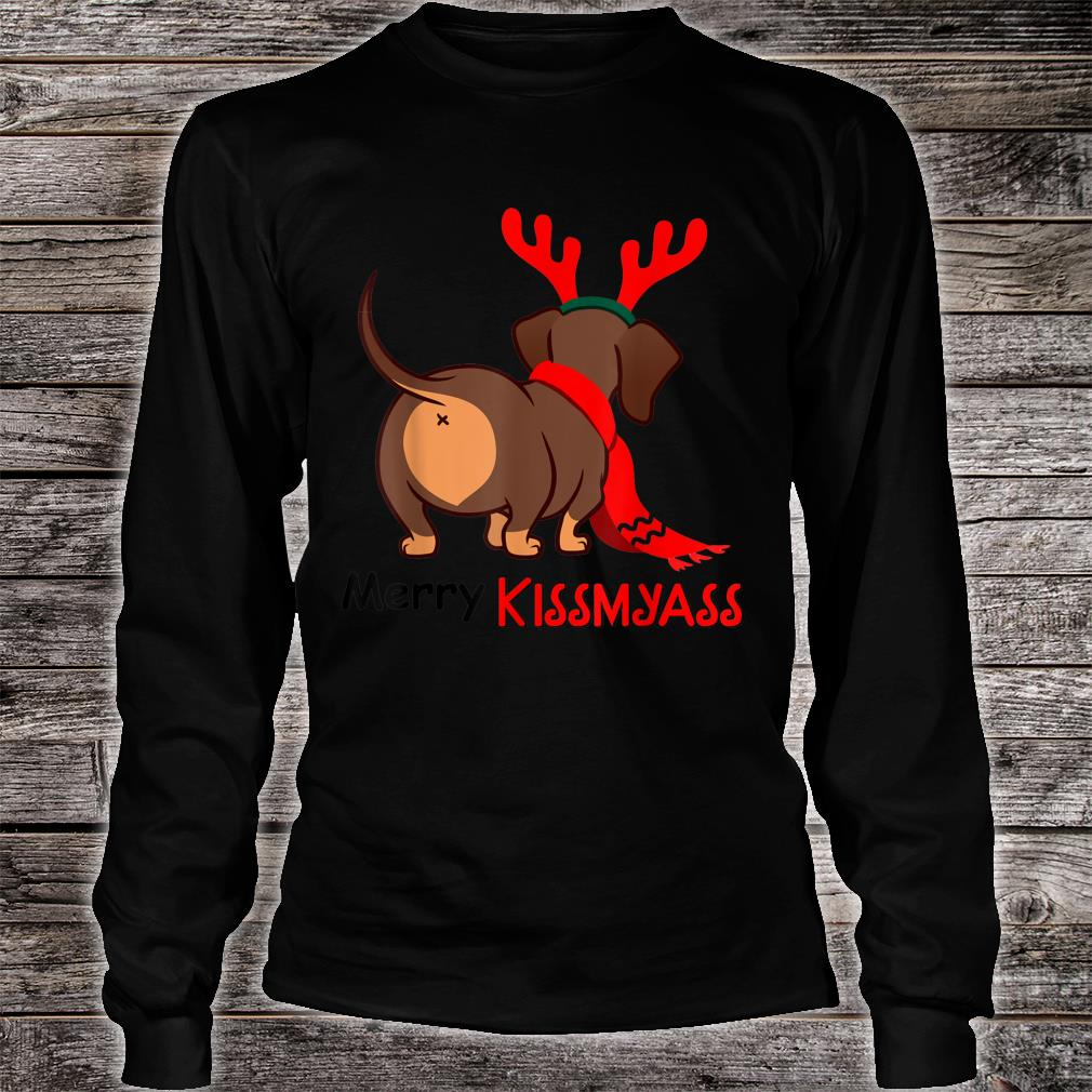 Dachshund Merry Kissmyass Xmas Christmas Shirt long sleeved
