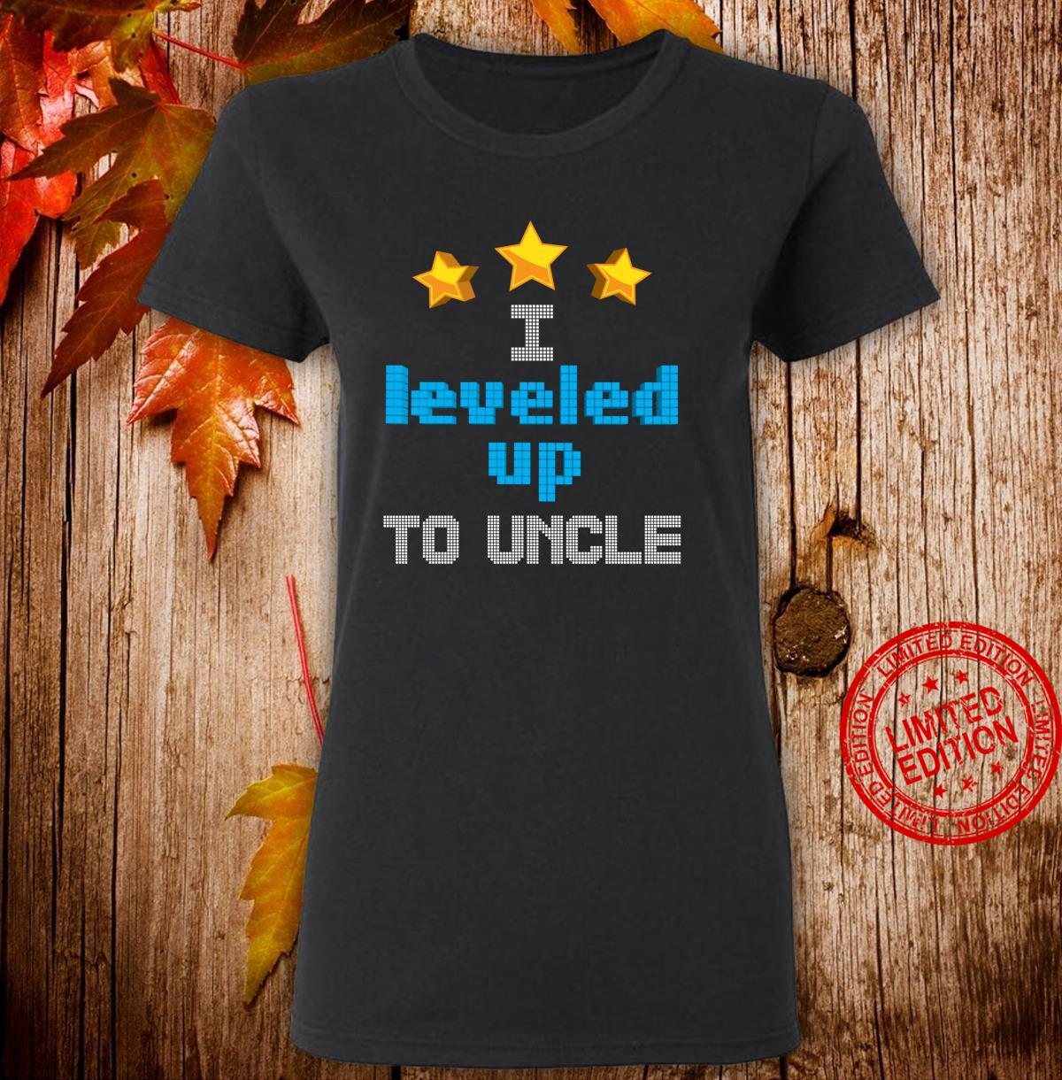 Funny I Leveled Up To Uncle Cute Future Gamer Quote Shirt ladies tee