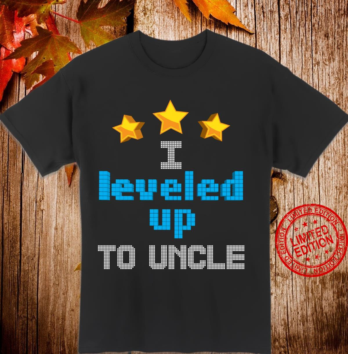 Funny I Leveled Up To Uncle Cute Future Gamer Quote Shirt