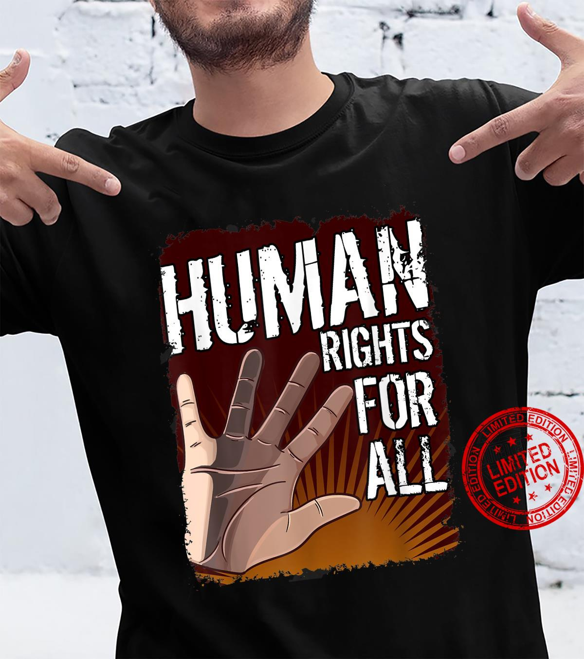 Human Rights For All I Human Rights Shirt