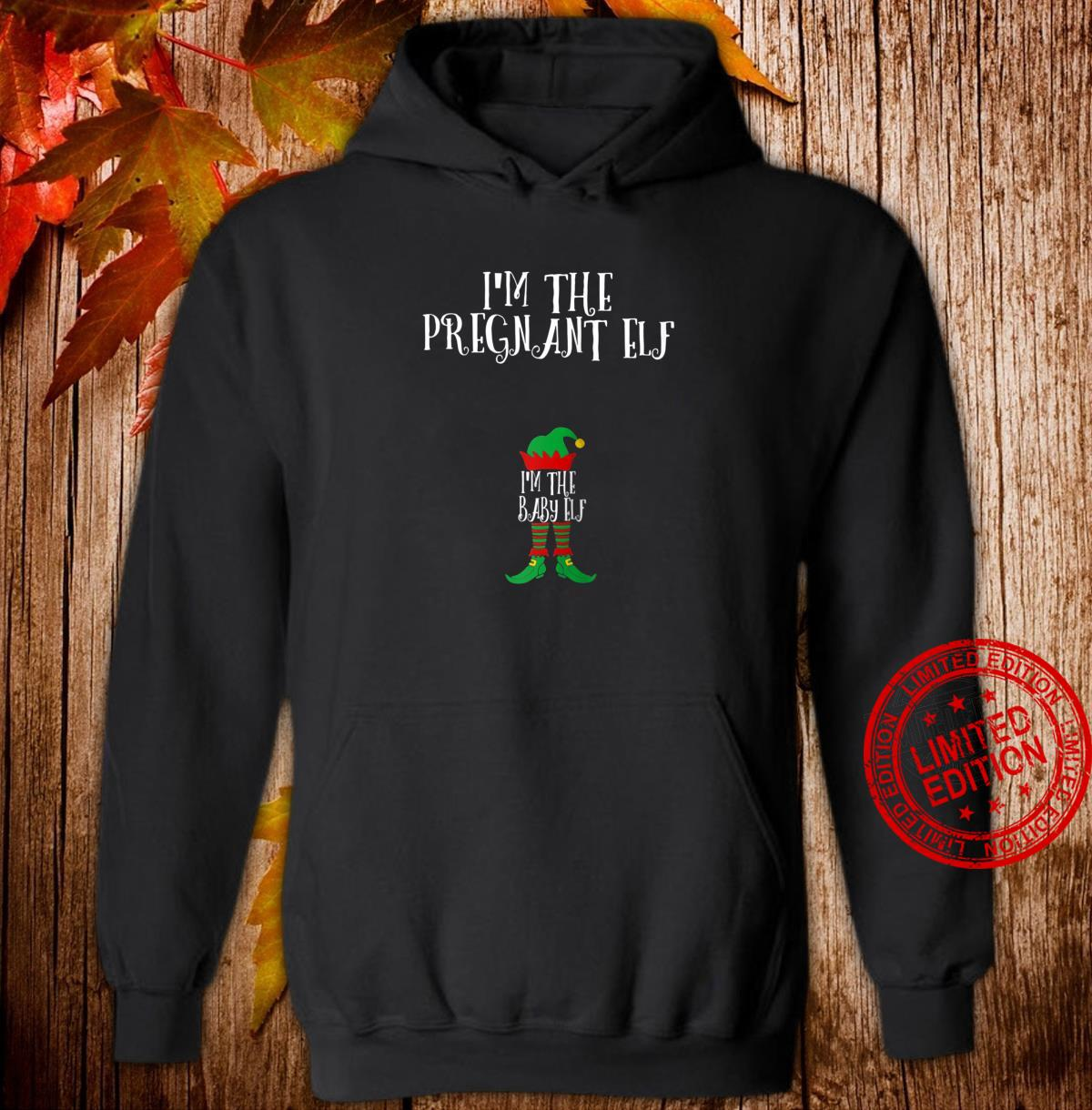 I'm The pregnant Elf baby Matching Family Group Christmas Shirt hoodie