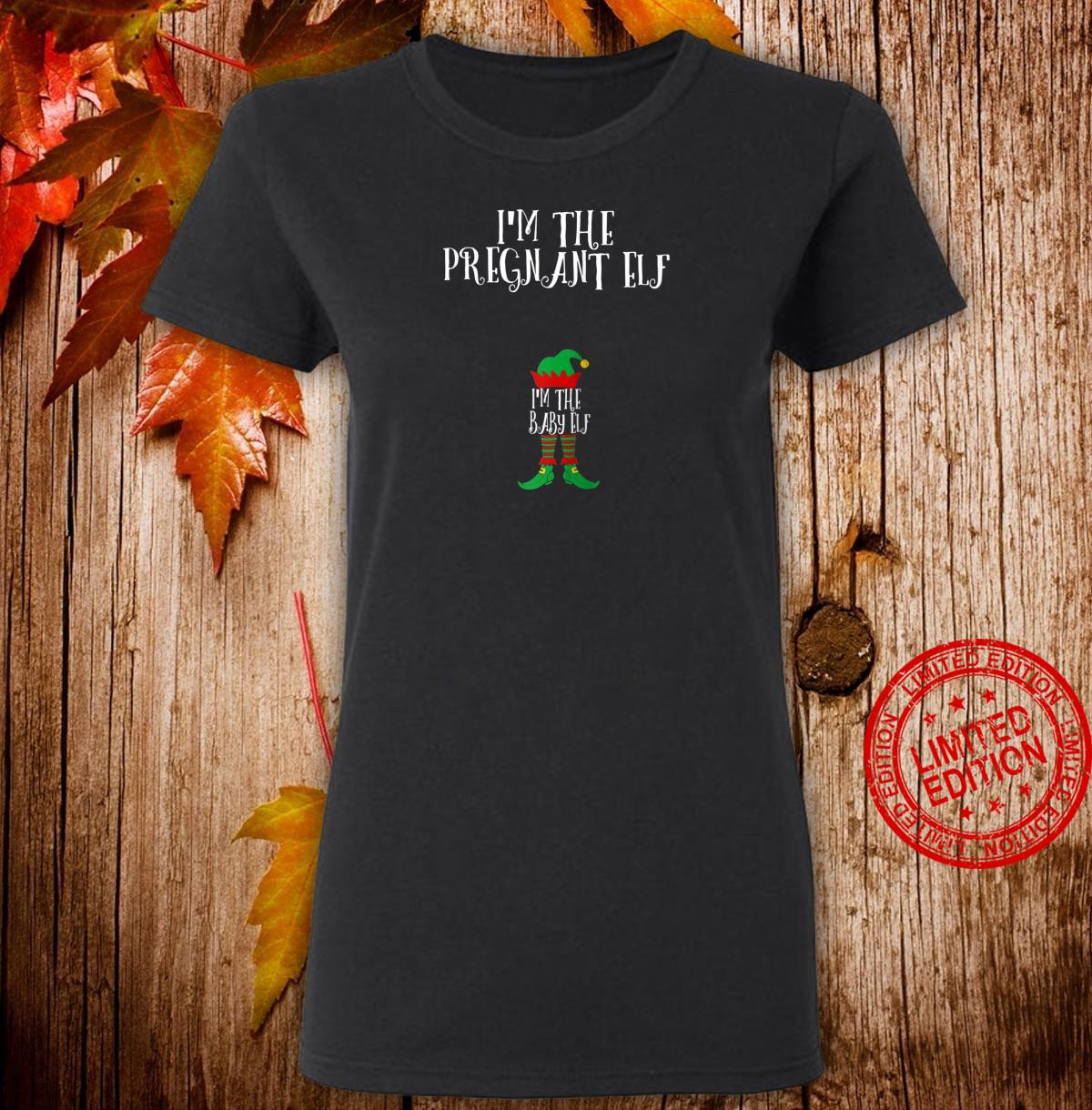 I'm The pregnant Elf baby Matching Family Group Christmas Shirt ladies tee