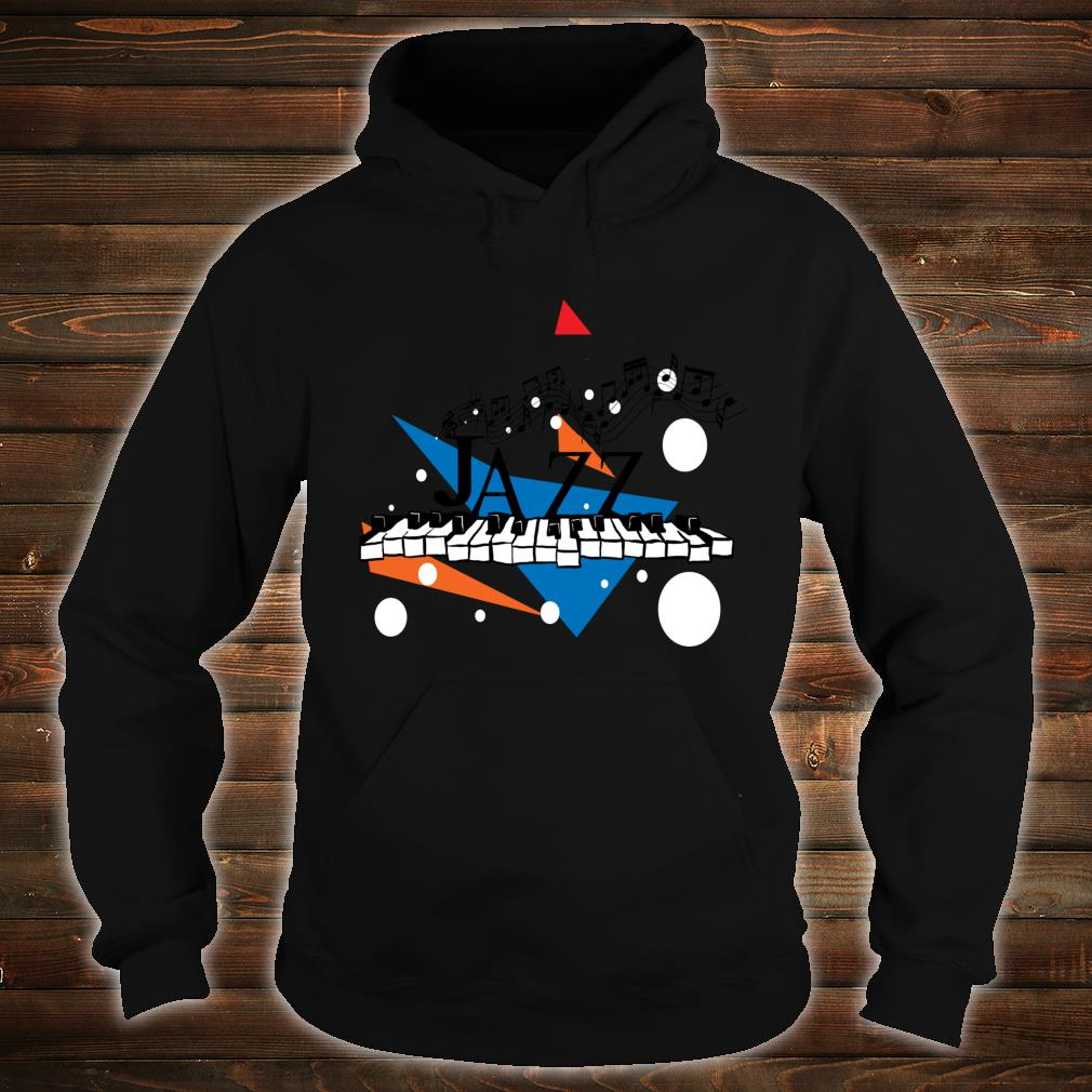 Jazz Piano Jazz Keys Music Shirt hoodie