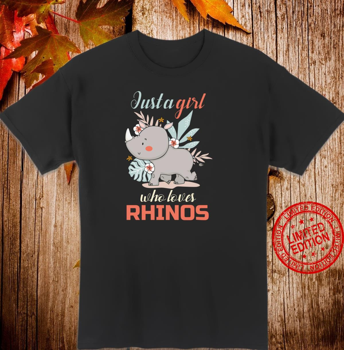 Just A Girl Who Loves Rhinos Shirt