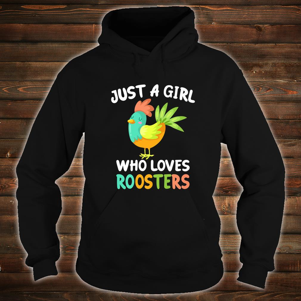 Just a Girl Who Loves Roosters Bird Farmer Farm Shirt hoodie