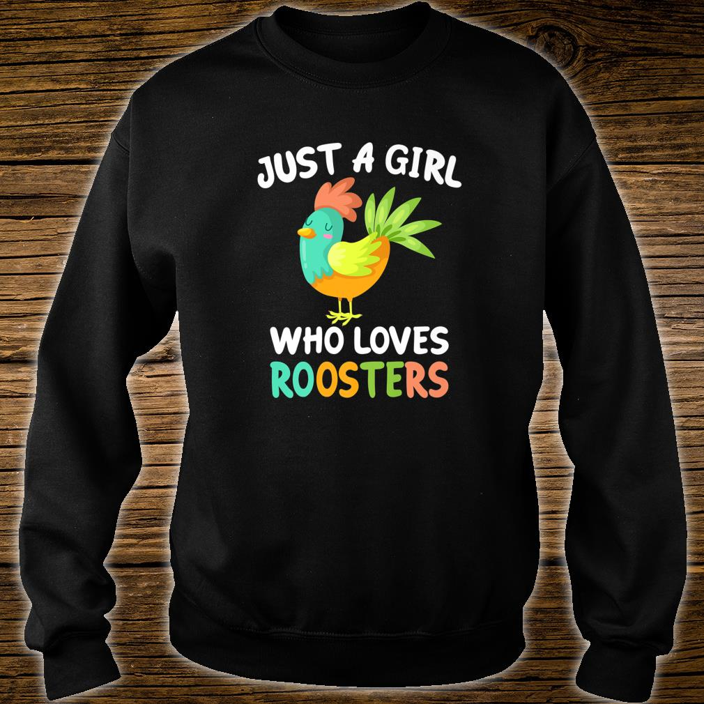 Just a Girl Who Loves Roosters Bird Farmer Farm Shirt sweater