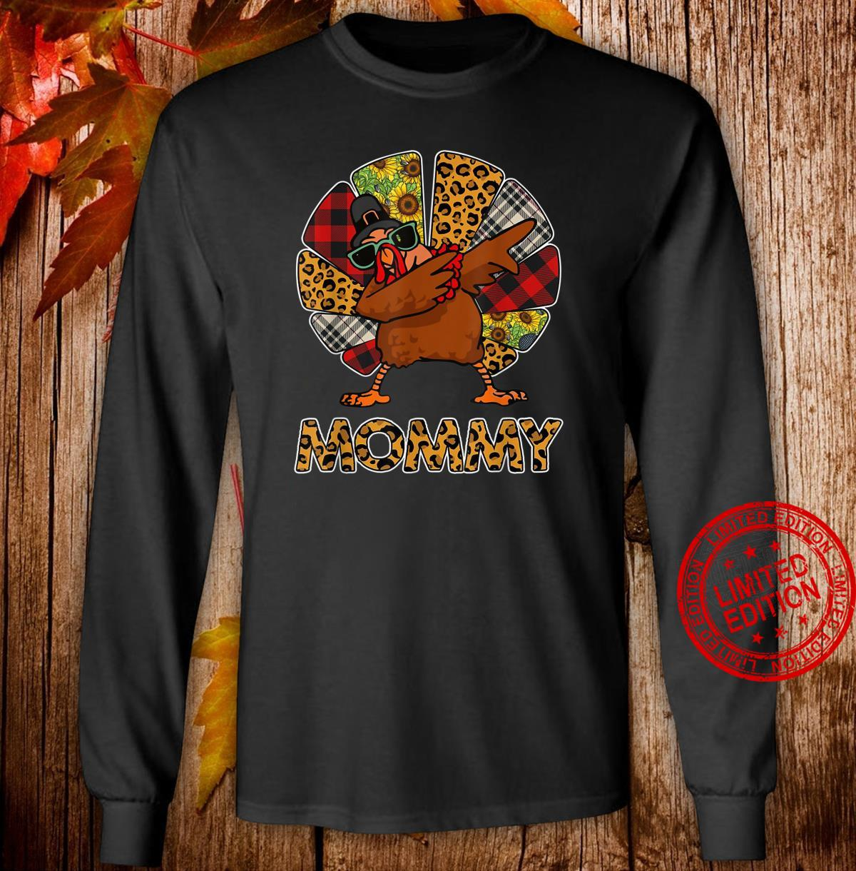 Leopard Turkey Dabbing Thankful For Mommy Thanksgiving Gits Shirt long sleeved
