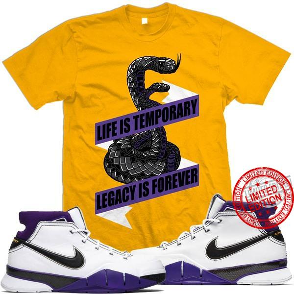 Life Is Temporary Legacy Is Forever Shirt