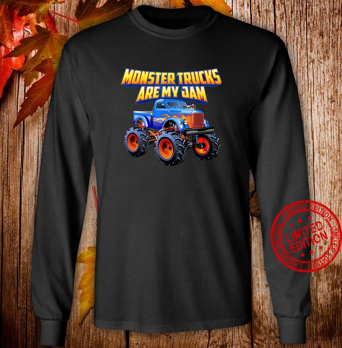 Monster Trucks Are My Jam Shirt long sleeved